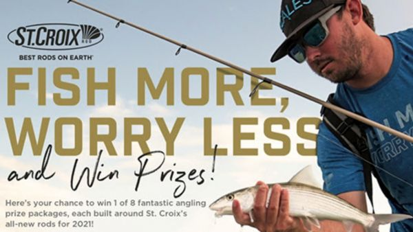 Fish More, Worry Less and Win Prizes With St. Croix