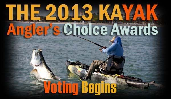 Round 1 of the 2013 Kayak Angler's Choice Awards
