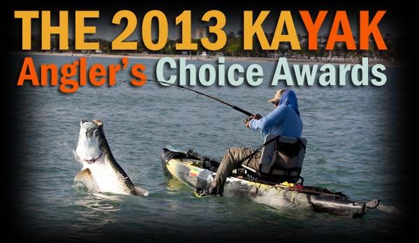 2013 Kayak Angler's Choice Awards Announced