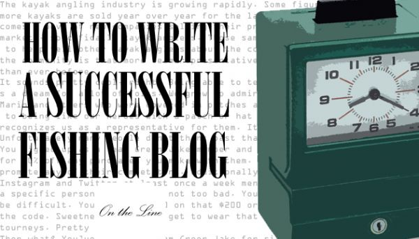 How to Write a Successful Fishing Blog