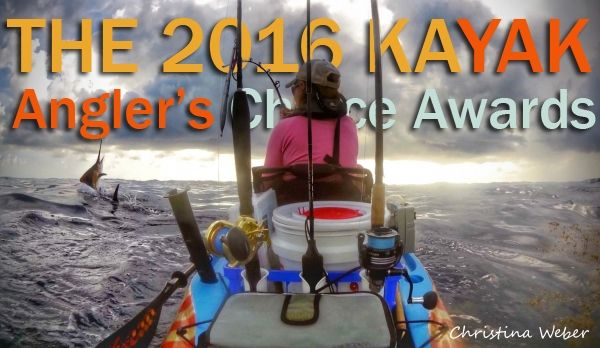 2016 Kayak Angler's Choice Awards nominations are open!