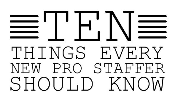 10 Things Every New Pro Staffer Should Know