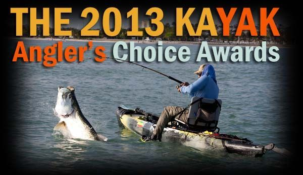 Round 2 of the 2013 Kayak Angler's Choice Awards