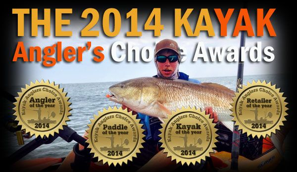 2014 Kayak Angler's Choice Awards  Winners