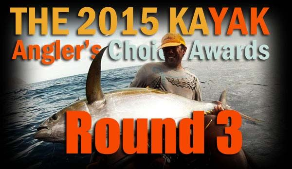 2015 Kayak Angler's Choice Awards Finals