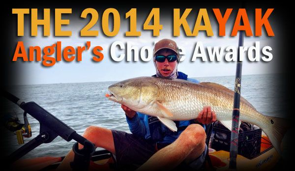 2014 Kayak Anglers Choice Awards Nominations