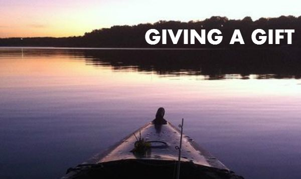 Kayak Fishing: Giving a Gift