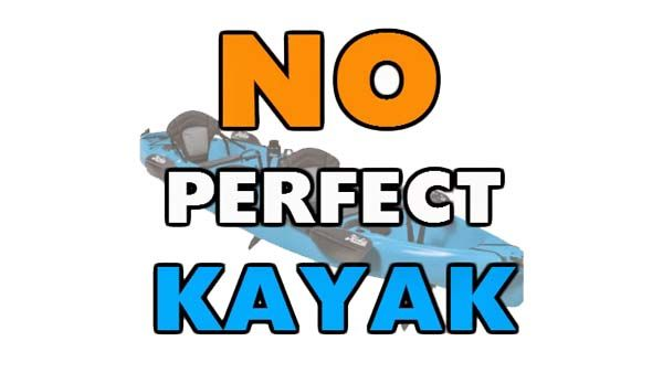No Perfect Kayak
