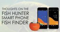 Thoughts on the Fish Hunter Smart Phone Fish Finder