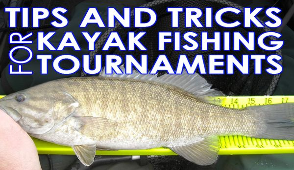 Kayak Fishing Tournament Tips