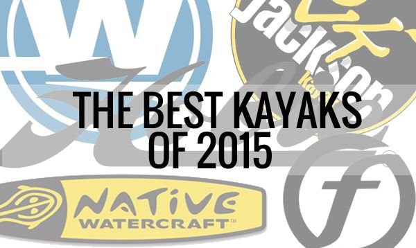 The Best Kayaks of 2015