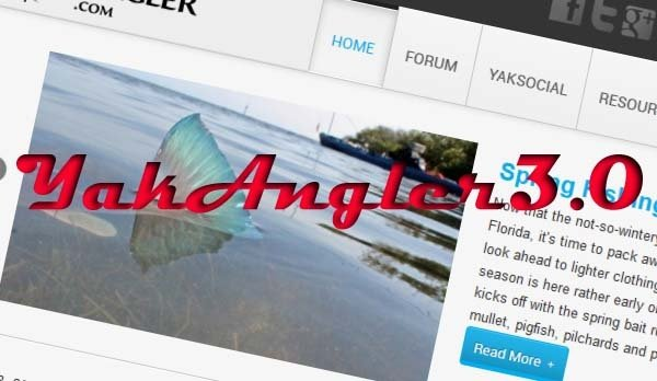 YakAngler 3.0 launches this weekend!
