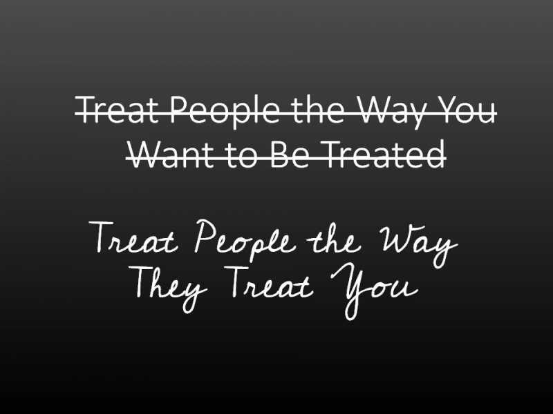 treat-people-the-way-they-treat-you.jpg